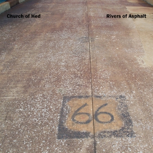 Church of Hed - Rivers of Asphalt